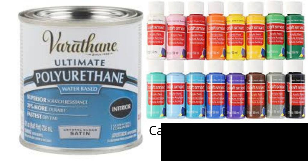 Can you put Polyurethane over Acrylic Paint
