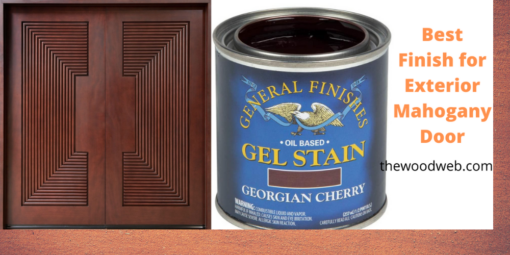 best finish for exterior mahogany door